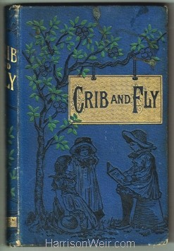 Book Cover: Crib and Fly, circa 1876
