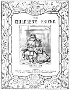 Title Page: The Childrens Friend 1876