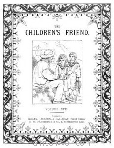 Title Page: The Children's Friend 1877-78