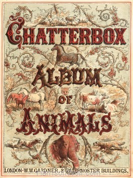 Chatterbox Album of Animals 1878