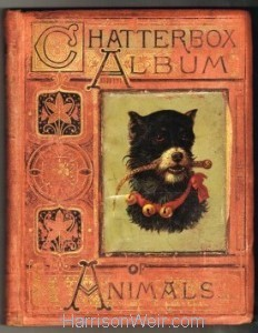"Book Cover"" The Chatterbox Album of Animals 1878"