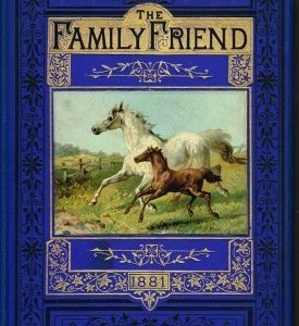 The Family Friend 1881